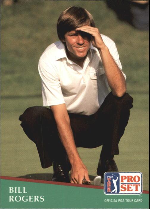 1991 Pro Set #7 Bill Rogers
