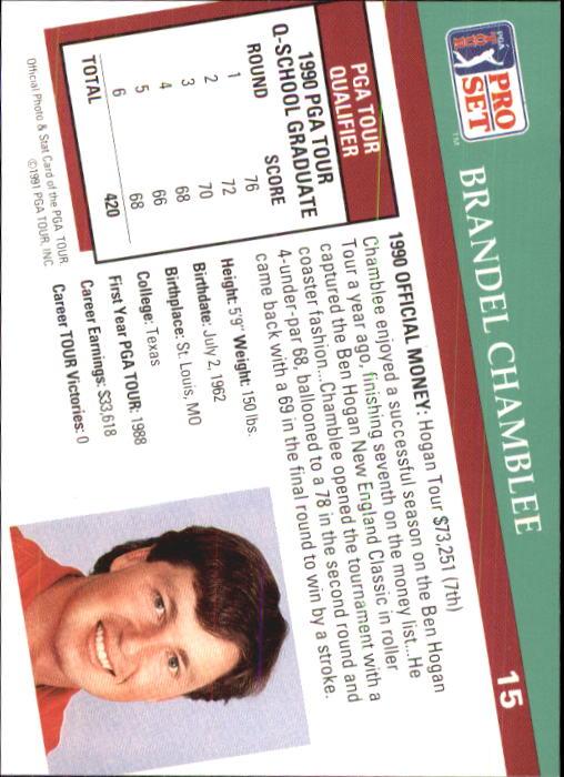 1991 Pro Set #15 Brandel Chamblee RC back image