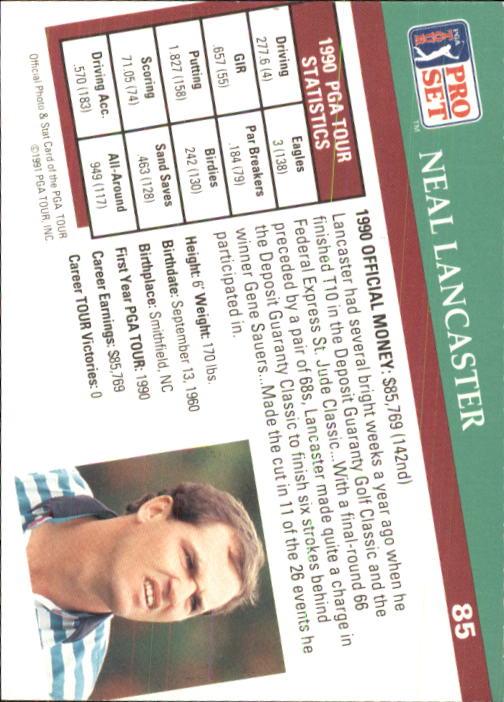 1991 Pro Set #85 Neal Lancaster RC back image