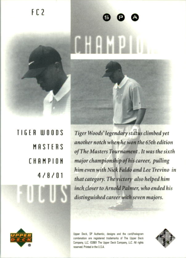 2001 SP Authentic Focus on a Champion #FC2 Tiger Woods back image