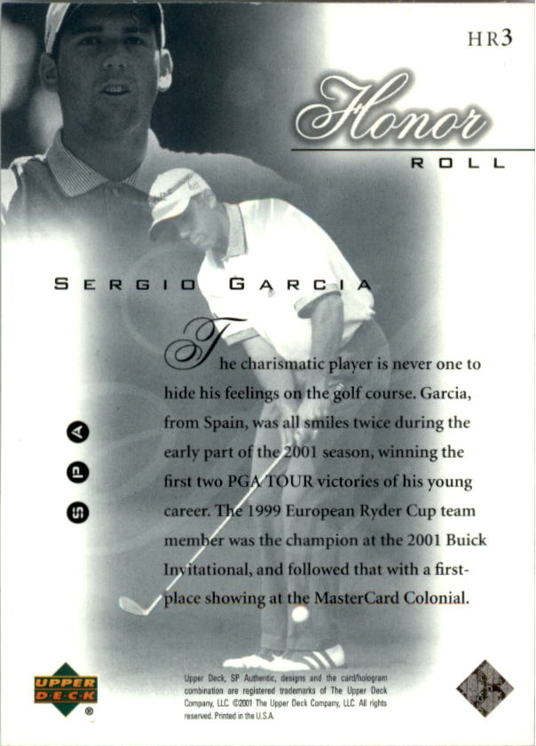 2001 SP Authentic Honor Roll #HR3 Sergio Garcia back image