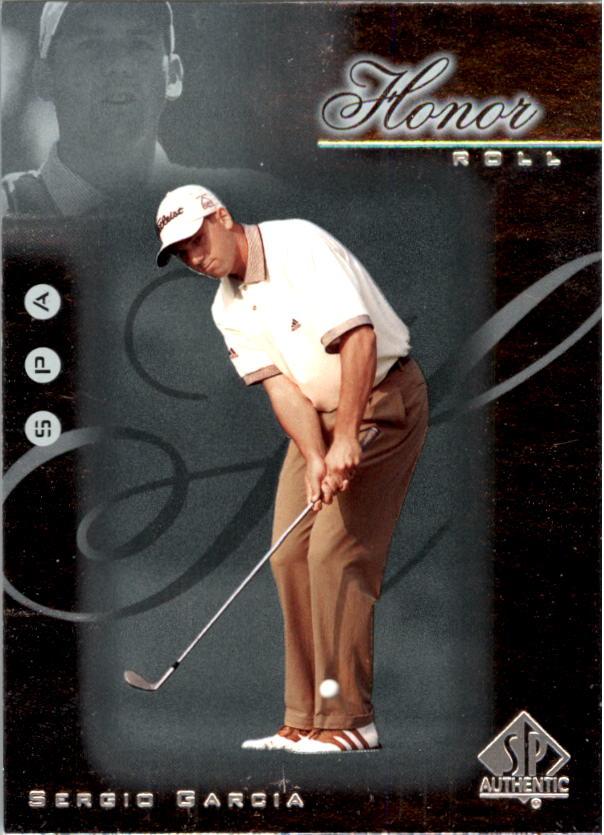 2001 SP Authentic Honor Roll #HR3 Sergio Garcia