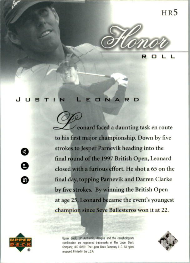 2001 SP Authentic Honor Roll #HR5 Justin Leonard back image