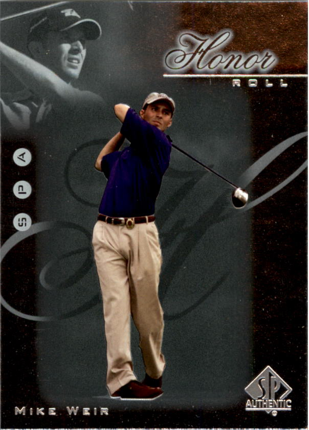 2001 SP Authentic Honor Roll #HR9 Mike Weir