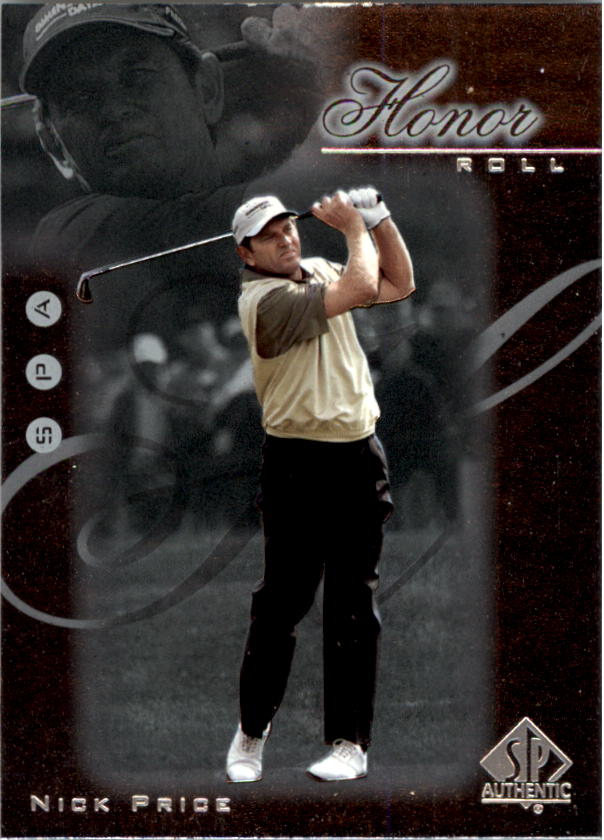 2001 SP Authentic Honor Roll #HR16 Nick Price