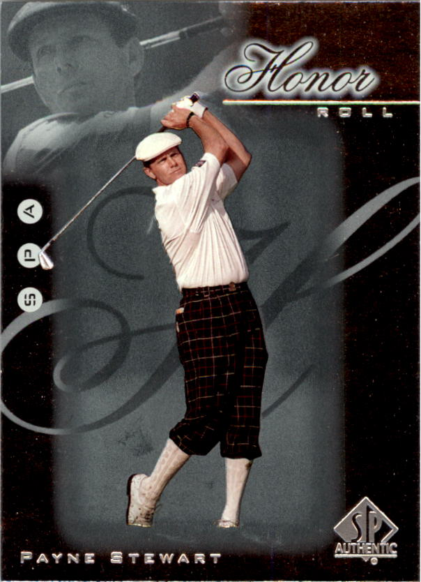 2001 SP Authentic Honor Roll #HR17 Payne Stewart