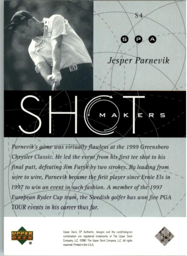 2001 SP Authentic Shotmakers #S4 Jesper Parnevik back image