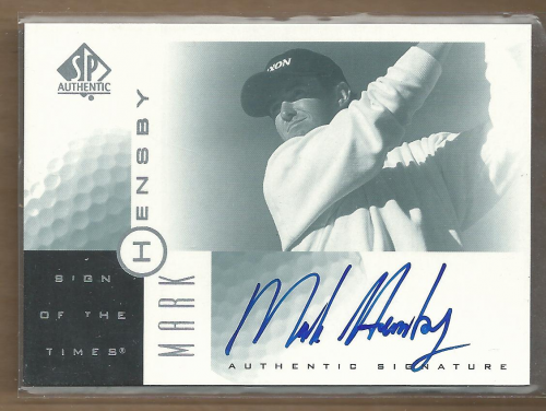 2001 SP Authentic Sign of the Times #MH Mark Hensby