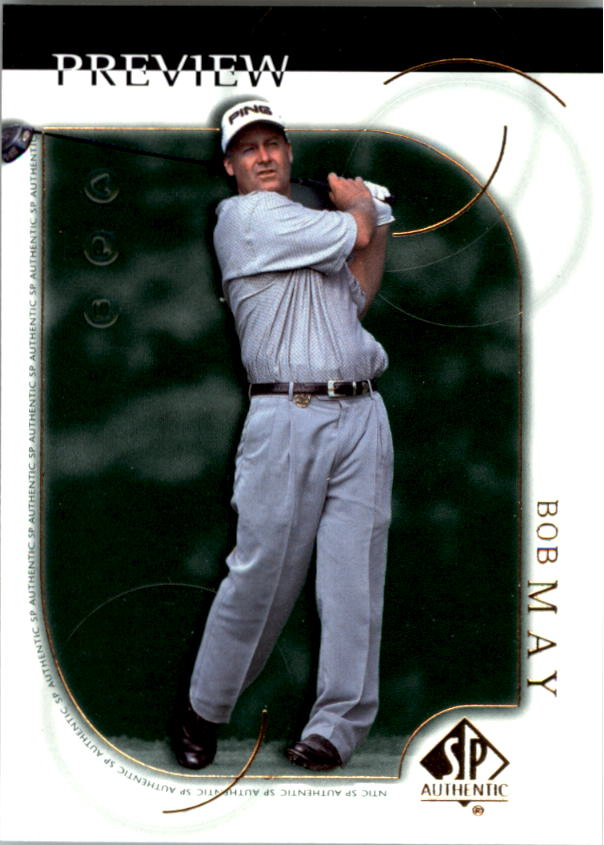 2001 SP Authentic Preview #6 Bob May