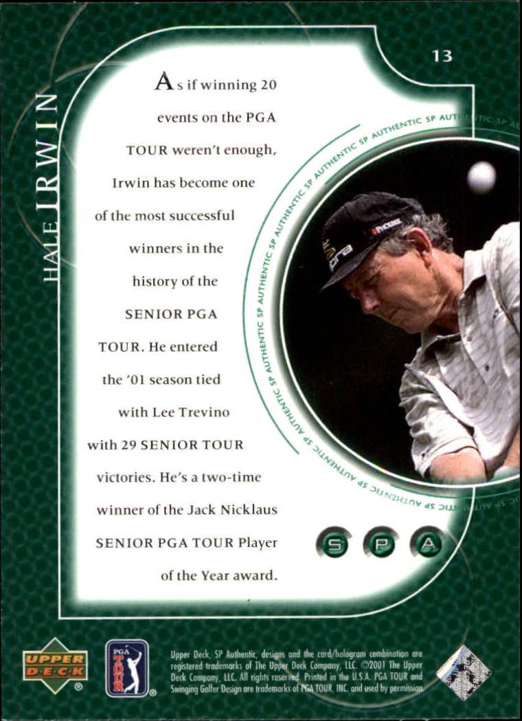 2001 SP Authentic #13 Hale Irwin back image