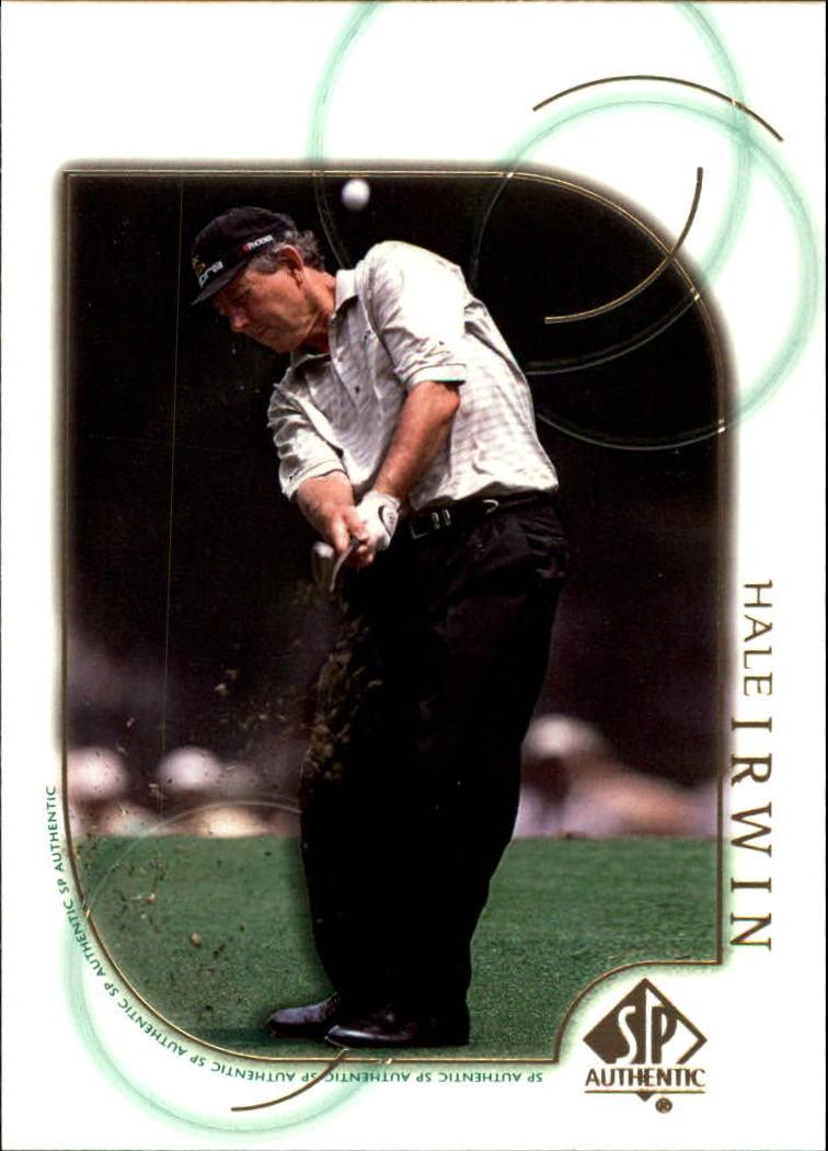 2001 SP Authentic #13 Hale Irwin