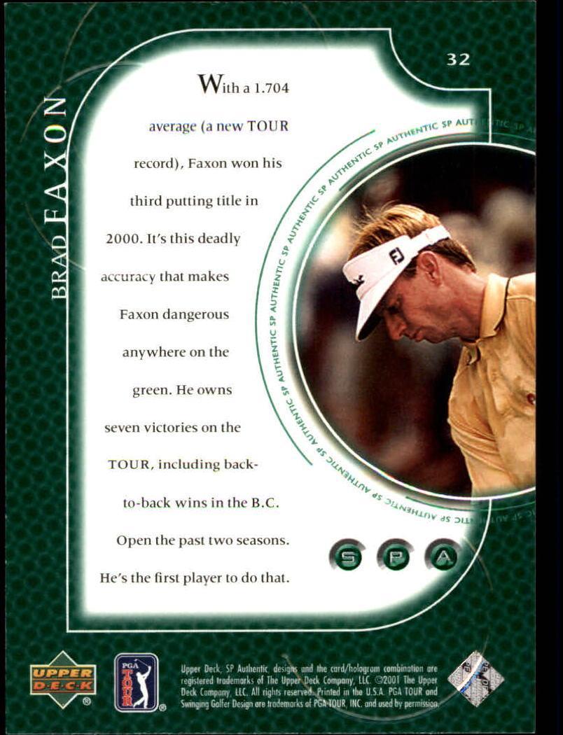 2001 SP Authentic #32 Brad Faxon back image
