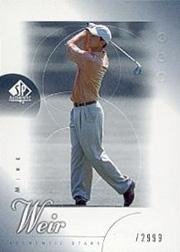 2001 SP Authentic #50 Mike Weir AS RC