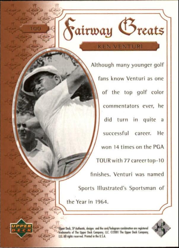2001 SP Authentic #100 Ken Venturi FG back image