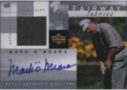 2002 Upper Deck Fairway Fabrics Signatures Silver #MOAFF Mark O'Meara