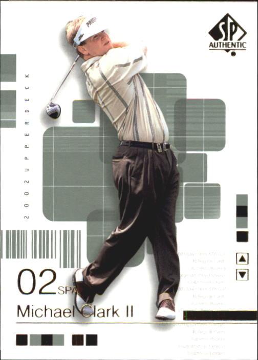 2002 SP Authentic #24 Michael Clark