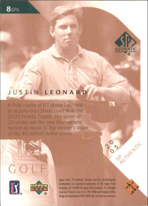 2003 SP Authentic #8 Justin Leonard back image