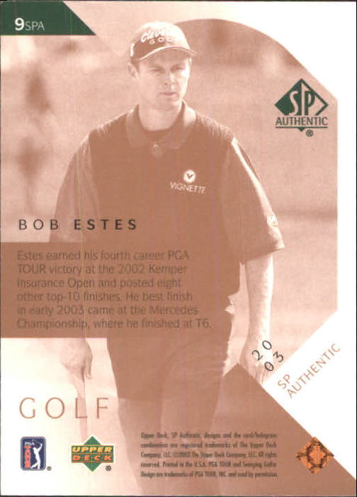 2003 SP Authentic #9 Bob Estes back image