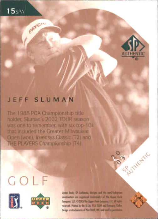 2003 SP Authentic #15 Jeff Sluman back image