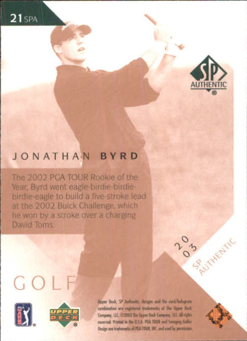 2003 SP Authentic #21 Jonathan Byrd back image