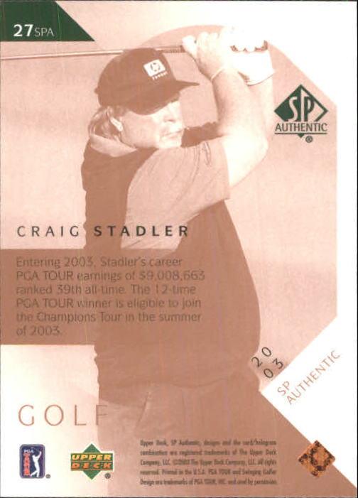 2003 SP Authentic #27 Craig Stadler back image