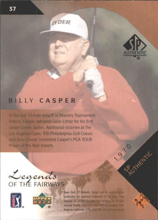 2003 SP Authentic #37 Billy Casper LF back image