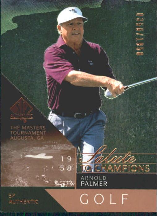 2003 SP Authentic #74 Arnold Palmer SC/1958