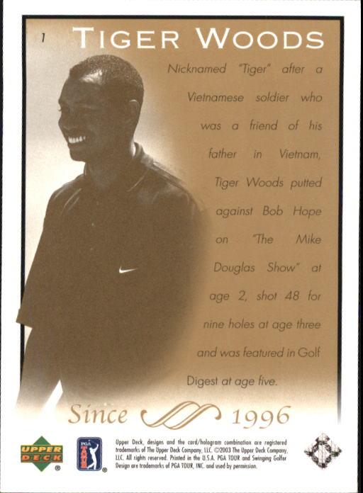 2003 Upper Deck #1 Tiger Woods back image