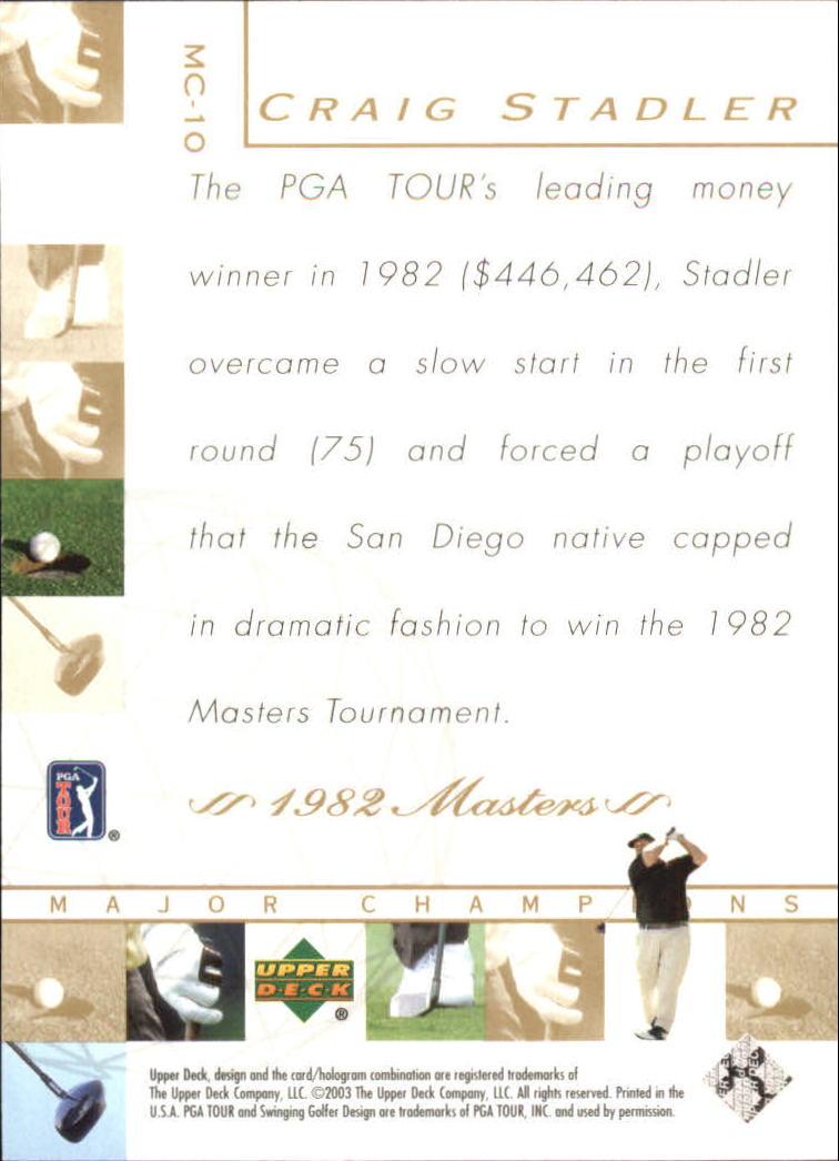 2003 Upper Deck Major Champions #10 Craig Stadler 82 Masters back image