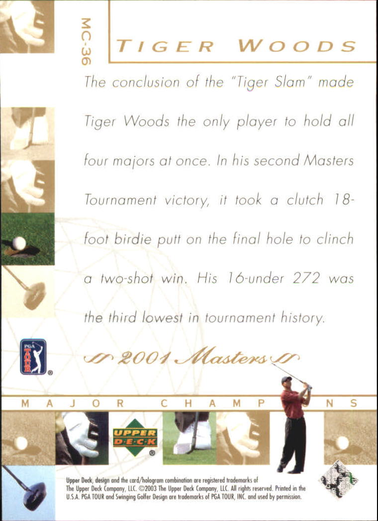 2003 Upper Deck Major Champions #36 Tiger Woods 01 Masters back image