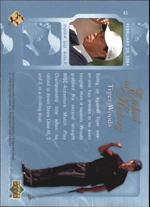 2004 Upper Deck #43 Tiger Woods EH back image