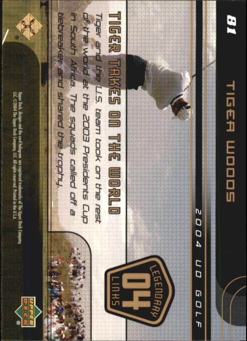 2004 Upper Deck #81 Tiger Woods LL back image