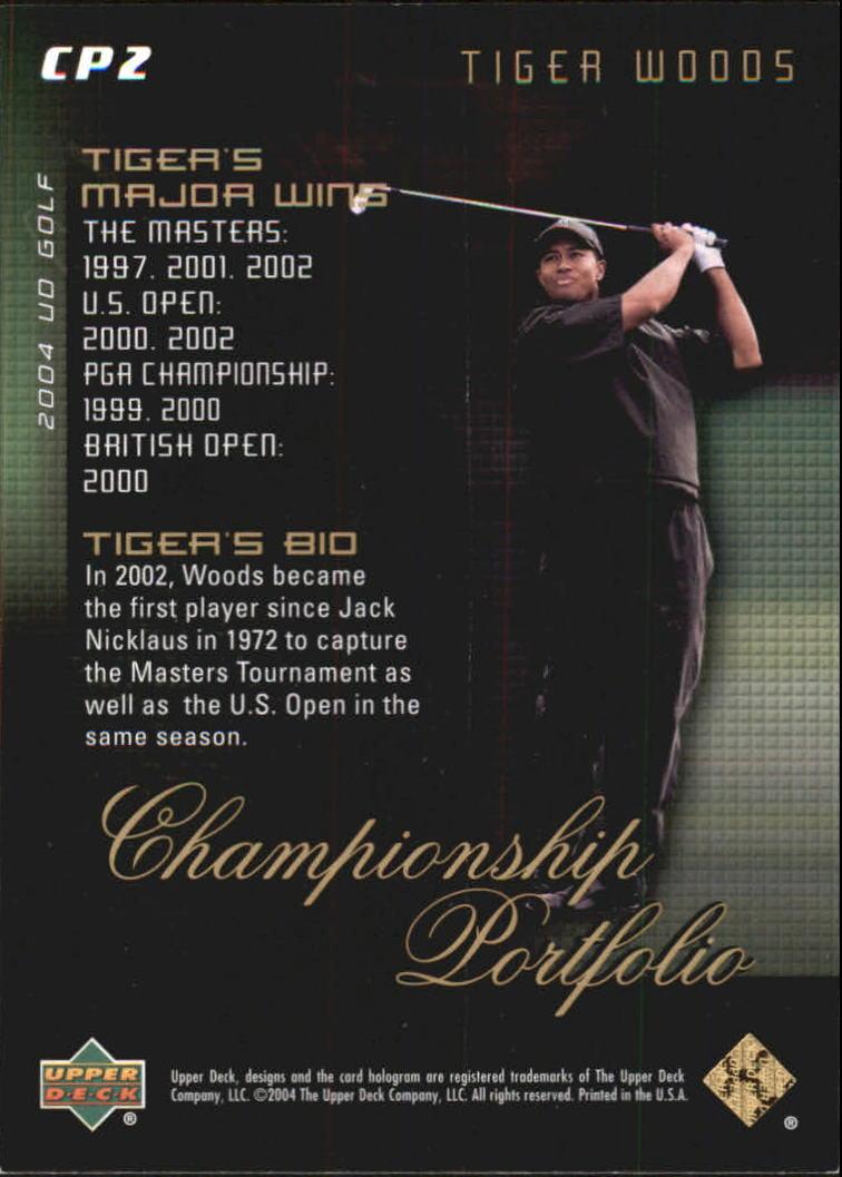 2004 Upper Deck Champion Portfolio #CP2 Tiger Woods back image