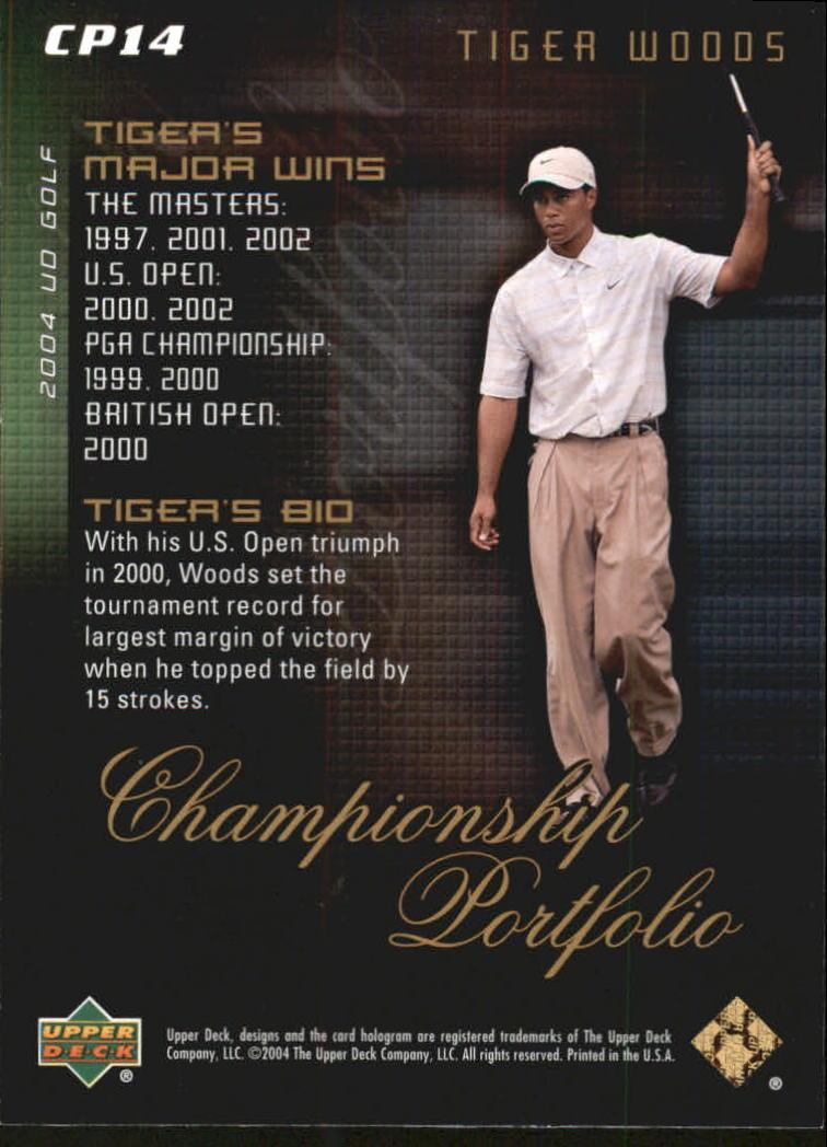 2004 Upper Deck Champion Portfolio #CP14 Tiger Woods back image