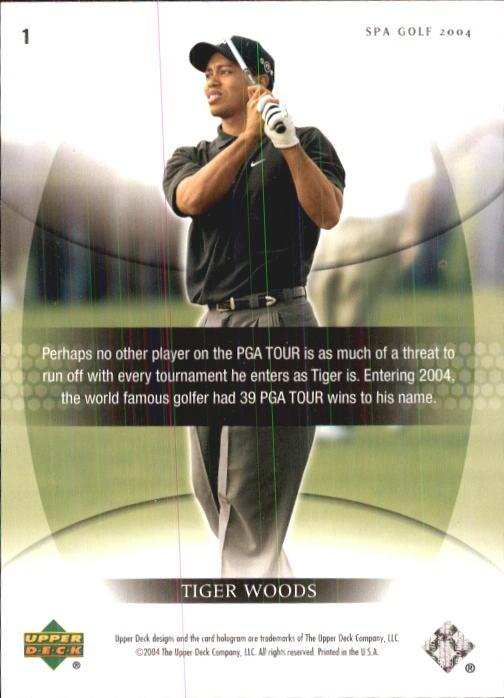 2004 SP Authentic #1 Tiger Woods Short Sleeve back image