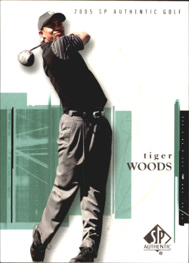 2005 SP Authentic #1 Tiger Woods