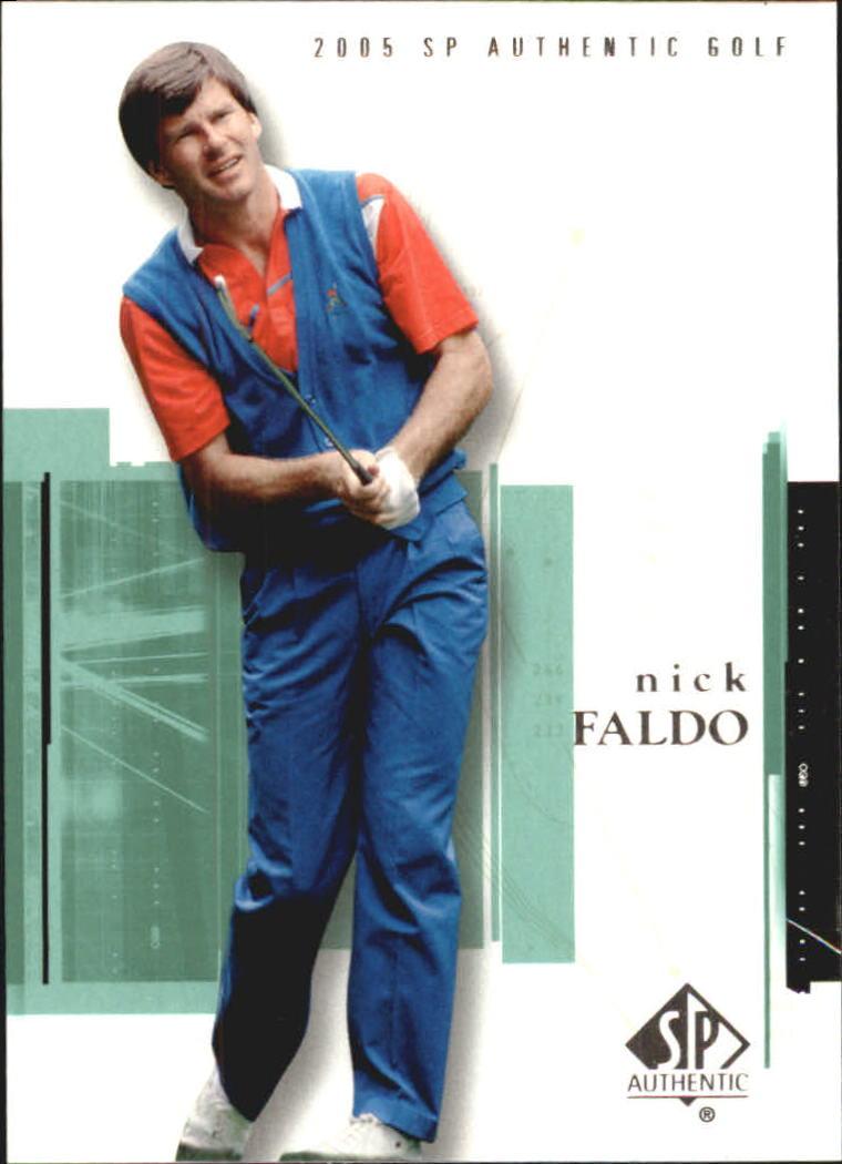 2005 SP Authentic #4 Nick Faldo