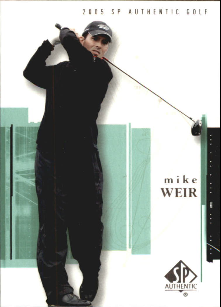 2005 SP Authentic #5 Mike Weir