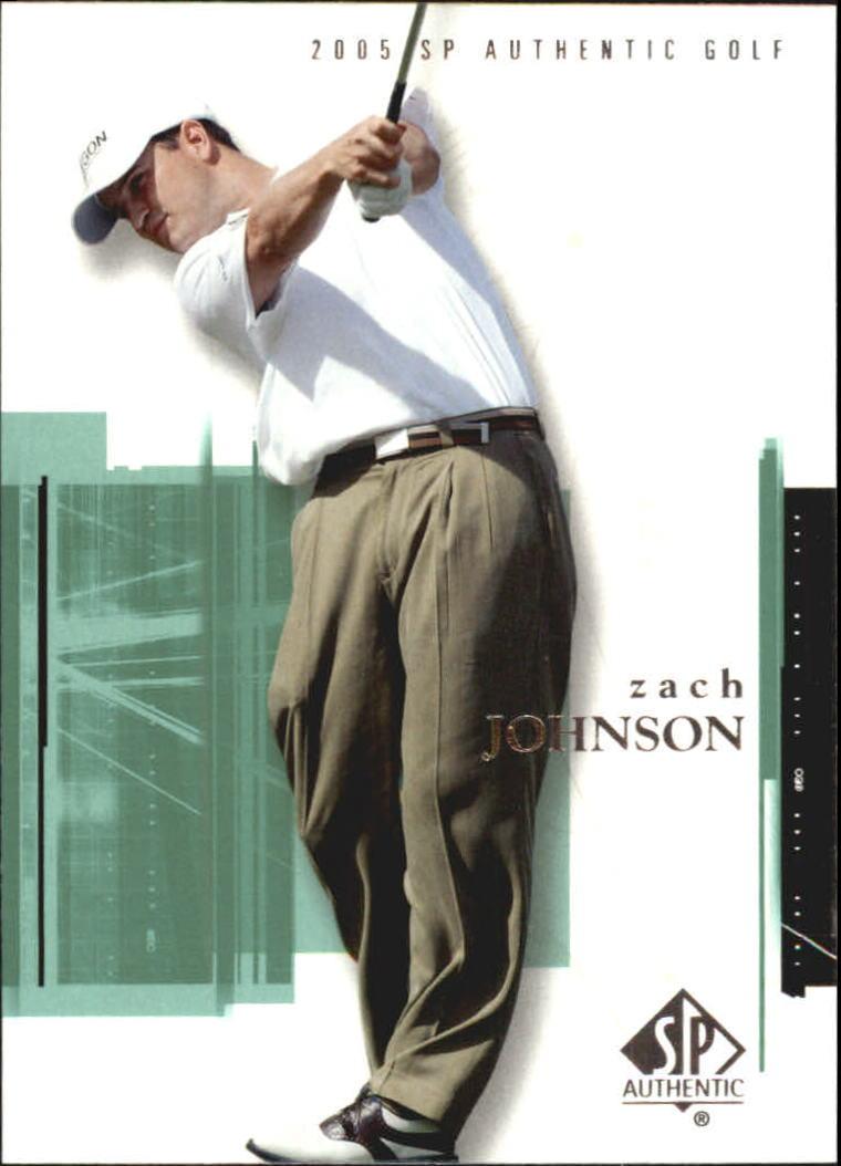2005 SP Authentic #10 Zach Johnson