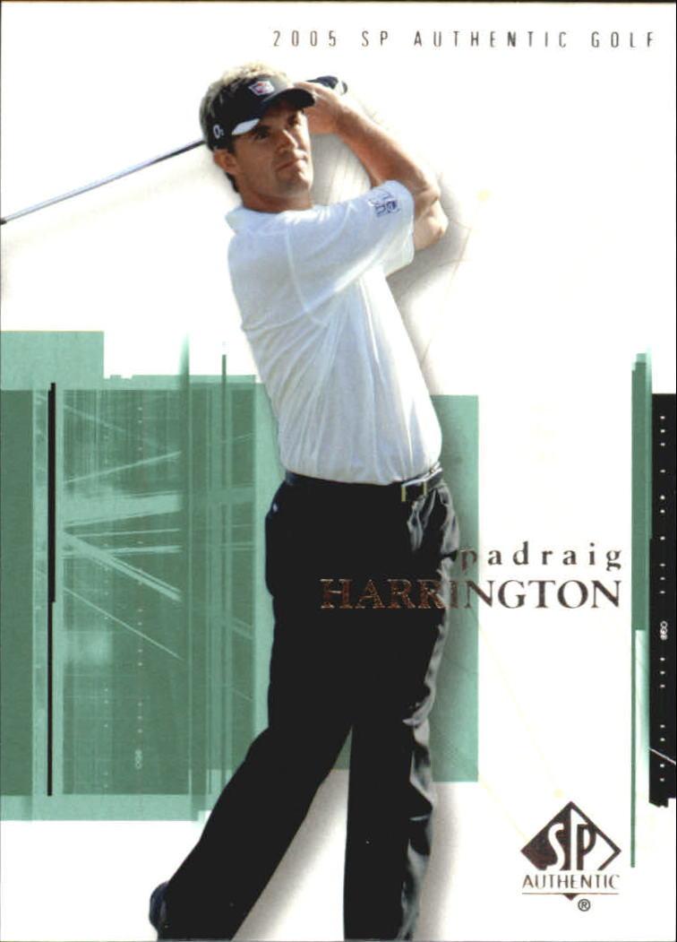 2005 SP Authentic #12 Padraig Harrington