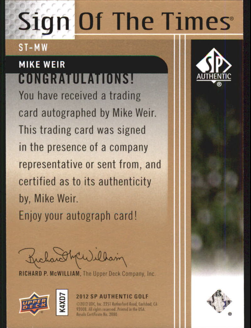2012 SP Authentic Sign of the Times #STMW Mike Weir F back image