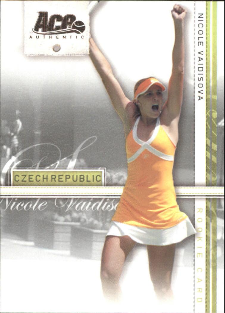2007 Ace Authentic Straight Sets #23 Nicole Vaidisova
