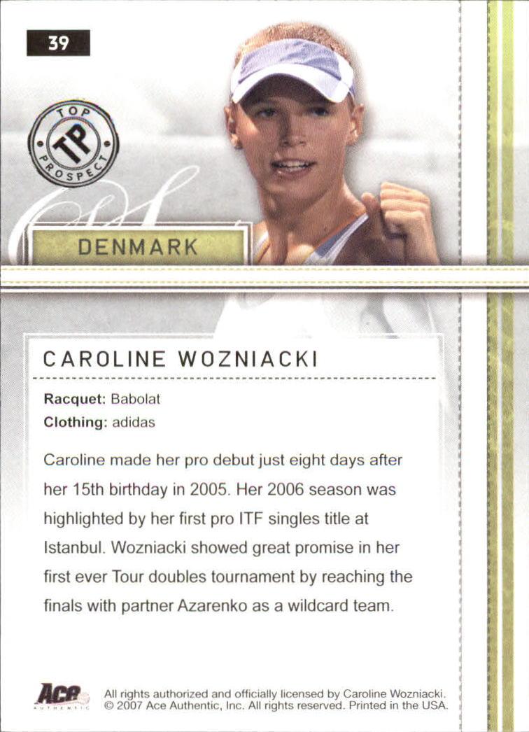2007 Ace Authentic Straight Sets #39 Caroline Wozniacki TP RC back image