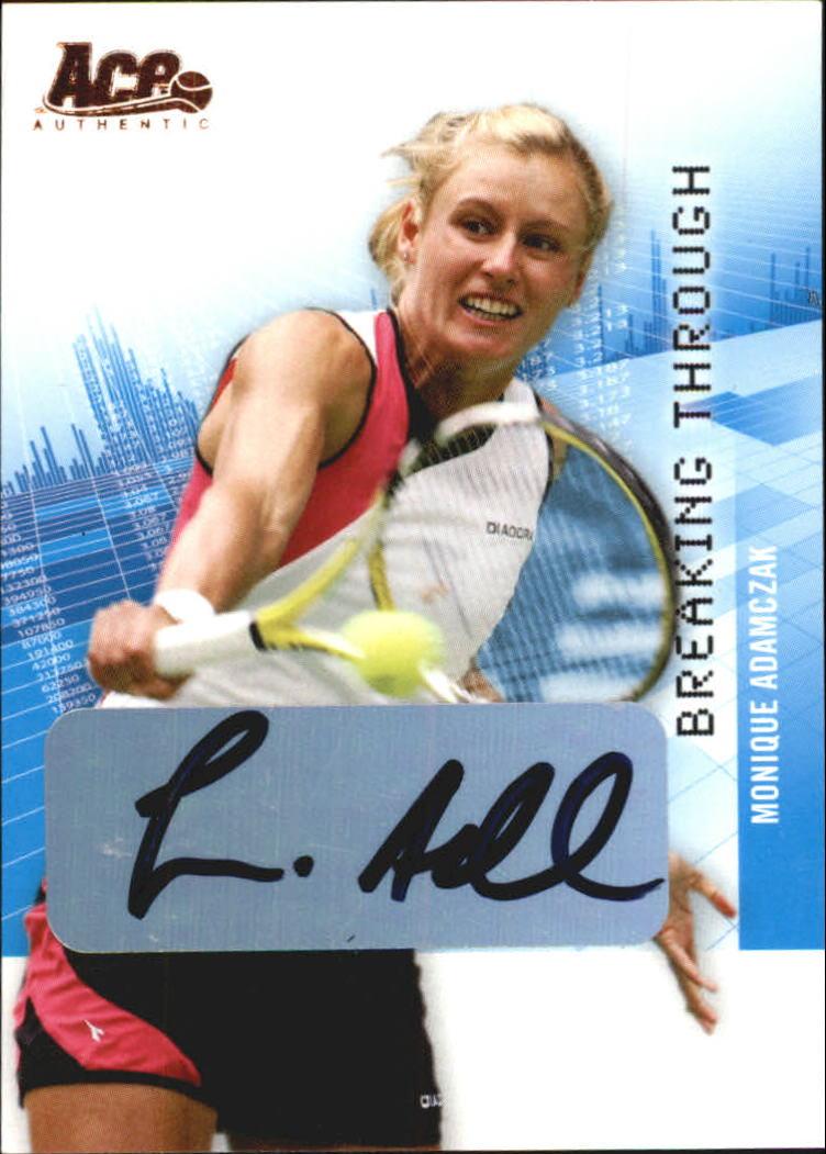 2008 Ace Authentic Grand Slam Breaking Through Autographs Bronze #BT1 Monique Adamczak
