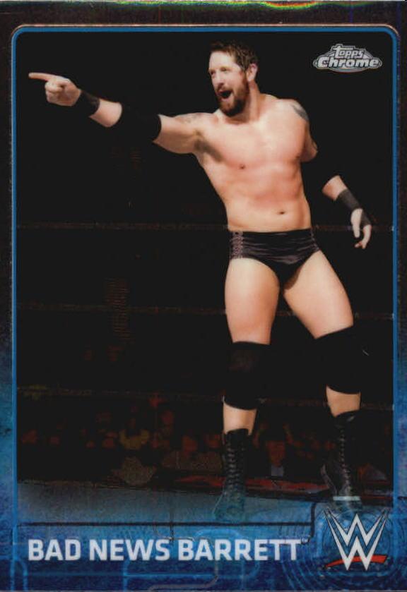 2015 Topps Chrome WWE #4 Bad News Barrett