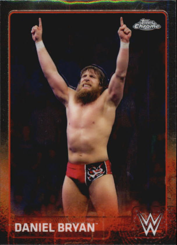 2015 Topps Chrome WWE #19 Daniel Bryan