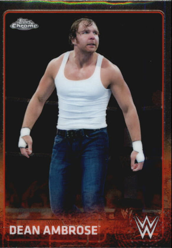 2015 Topps Chrome WWE #22 Dean Ambrose