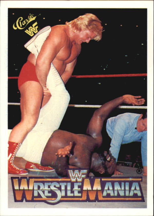 1990 Classic The History of Wrestlemania WWF #1 Greg The Hammer Valentine/Junk Yard Dog