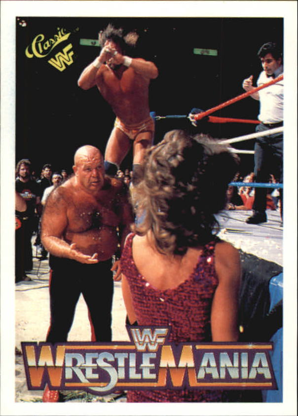 1990 Classic The History of Wrestlemania WWF #12 Macho Man Randy Savage/George The Animal Steele