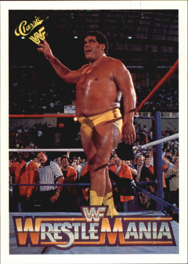 1990 Classic The History of Wrestlemania WWF #16 Andre the Giant